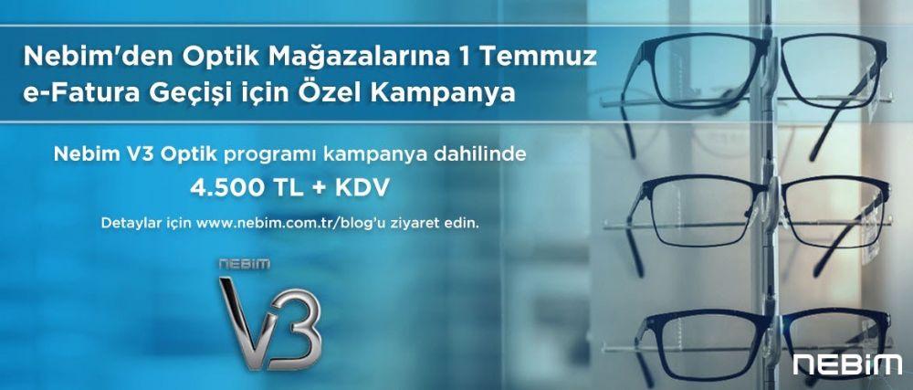 Nebim'den Optik Mağazalarına 1 Temmuz E-fatura Geçişi İçin Özel Kampanya!