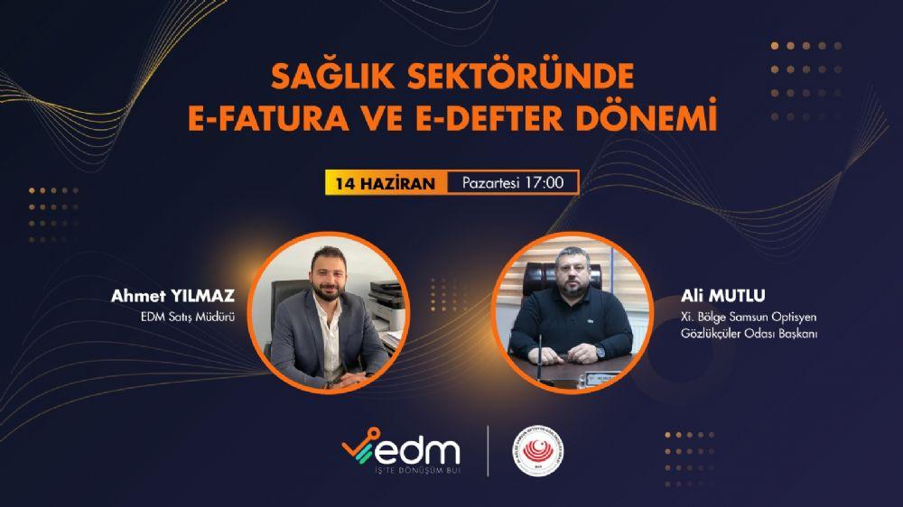 EDM İLE E-FATURA ONLİNE TOPLANTISINA DAVETLİSİNİZ!